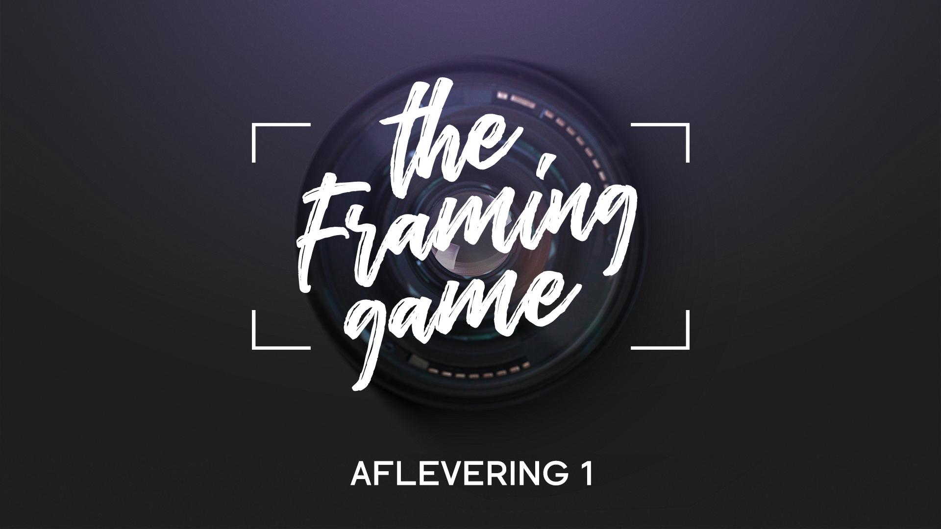 The Framing Game Regel van Derden